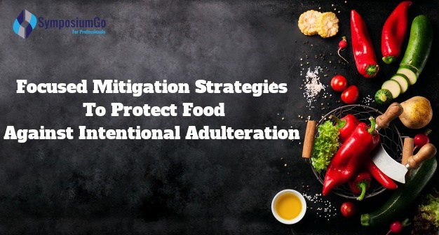 Focused Mitigation Strategies to Protect Food Against Intentional Adulteration