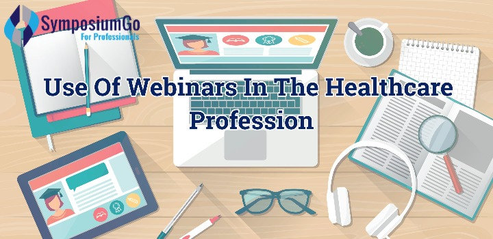 Use Of Webinars In The Healthcare Profession